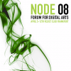 #187 :: Node 08 - Forum For Digital Arts